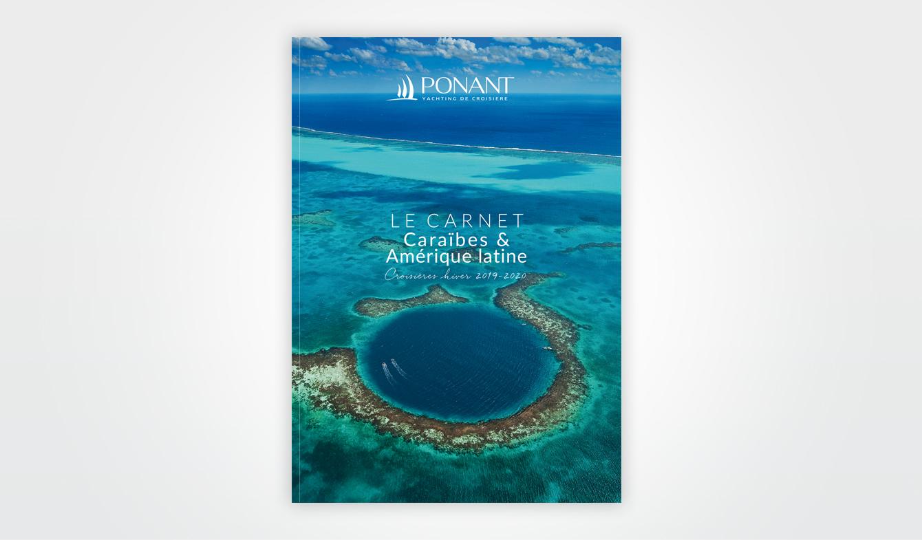 TOURISME – CARNET CARAÏBES & AMÉRIQUE LATINE - PONANT