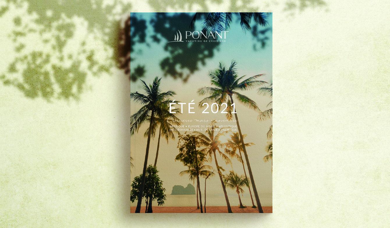 PONANT - Brochure croisières ETE 2021